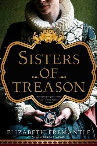 sisters  treason  elizabeth fremantle