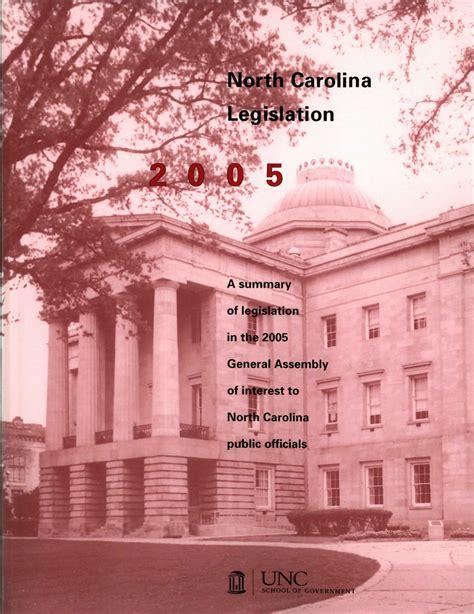 north carolina legislation   summary  legislation