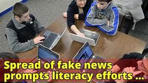 Spread of fake news prompts literacy efforts in schools ...