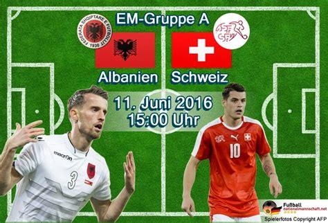 em 2016 schweiz fu 223 heute em 2016 ergebnisse 0 1 albanien schweiz