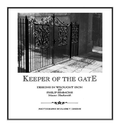 keeper   gate designs  wrought iron  philip