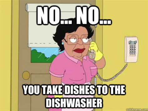 Dishes Meme - no no you take dishes to the dishwasher family guy maid meme quickmeme