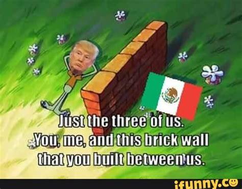 Wall Memes - wall ifunny