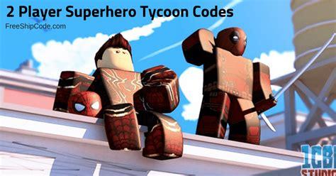 codes   player superhero tycoon  strucidcodes
