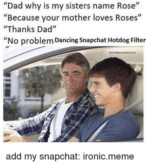 No Dad No Meme - 25 best memes about hotdog hotdog memes