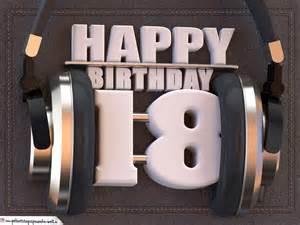 geburtstagssprüche 18 18 geburtstag karte happy birthday kopfhörer geburtstagssprüche welt