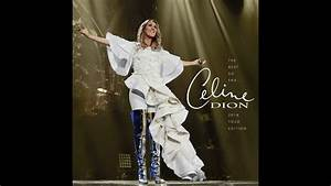 The Dome Cd 2018 : celine dion the best so far 2018 tour edition youtube ~ Jslefanu.com Haus und Dekorationen