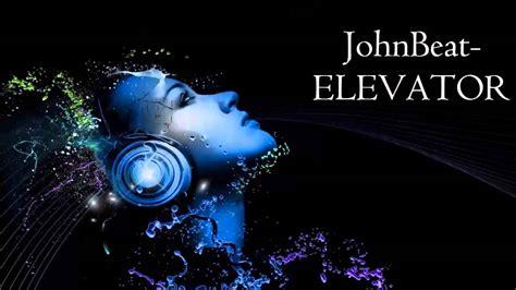 Johnbeat- Elevator