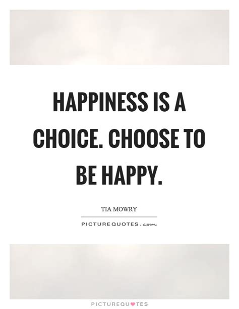 choose   happy quotes sayings choose   happy