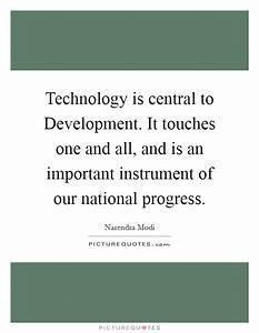 Technology is c... Importance Of Progress Quotes