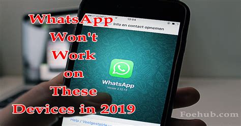 whatsapp won t work on these devices from 2019 foe