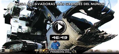 video documental de las mega excavadoras mas grandes del