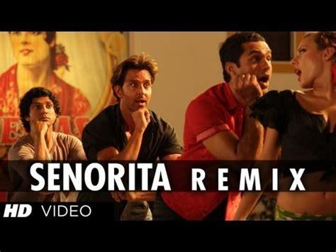 senorita full hd video song  zindagi na milegi dobara mp lyrics