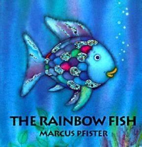 The Rainbow Fish by Marcus Pfister Teacher Resource