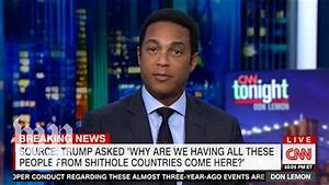 CNN and Fox News hosts react to Trump's 'shithole' remark ...