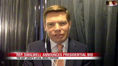 Rep. Eric Swalwell is running for president