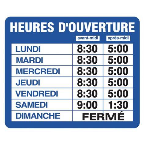 bureau poste heure ouverture affiche heure d ouverture francais 05138 37 8399