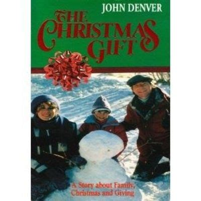 the christmas gift with john denver and jane kaczmarek