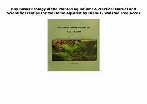 Buy Books Ecology Of The Planted Aquarium  A Practical