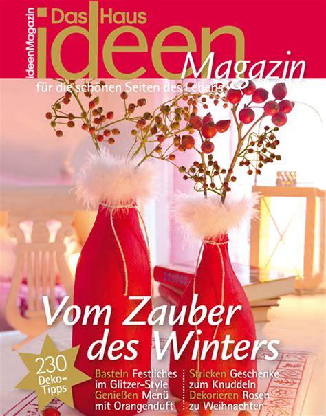 Das Haus Ideen Magazin by Wohnen Und Garten Das Haus Ideenmagazin Exklusive