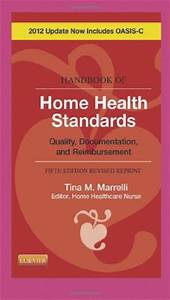documentation basics for home health hubpages With handbook of home health standards quality documentation and reimbursement