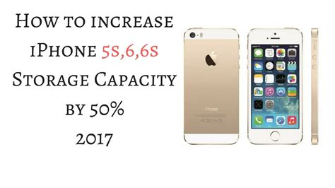 increase storage on iphone how to increase iphone 5s 6 6s storage capacity 2017