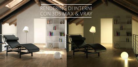 Render Interni Vray by Renderign Di Interni Con 3ds Max E Vray Tutorial