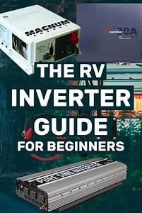 The Rv Inverter Guide For Beginners
