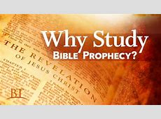 Why Study Bible Prophecy? United Church of God