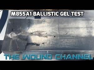 M855A1 Ballistic Gel Test - YouTube