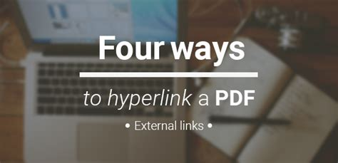 Pdf Links by 4 Ways To Hyperlink A Pdf External Links