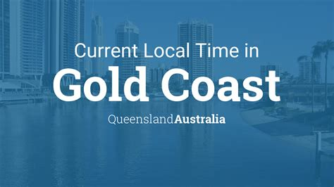 current local time  gold coast queensland australia