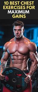 10 Best Chest Exercises For Maximum Gains  Fitness  Bodybuilding  Exercises  Chest  Workout