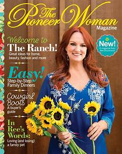 Pioneer Woman Ree Drummond's Magazine: Get a First Look at