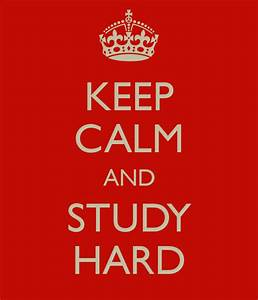 KEEP CALM AND STUDY HARD Poster | gossip | Keep Calm-o-Matic