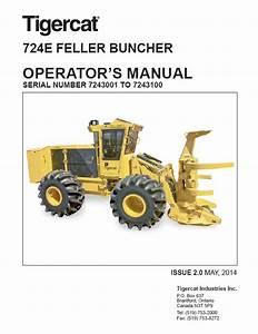 Download Tigercat Feller Buncher 724e Operator U0026 39 S Pdf