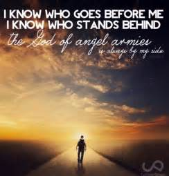 God of Angel Armies Is Always by My Side