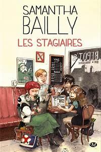 Le Nouveau Stagiaire Distribution : les stagiaires de samantha bailly un jour un livre ~ Farleysfitness.com Idées de Décoration