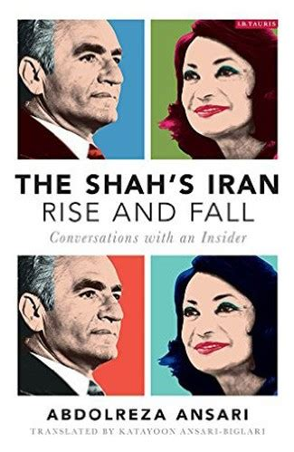 the shah s iran rise and fall educational foundation