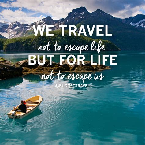 travel  escape quote  original