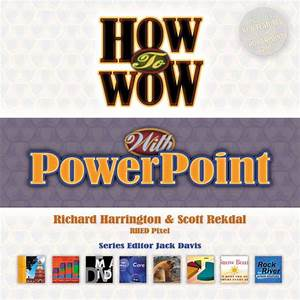 Rekdal, How to Wow with PowerPoint | Pearson