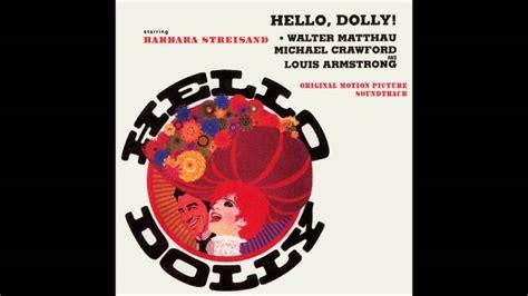 Hello, Dolly ! (Soundtrack) - Hello Dolly - YouTube
