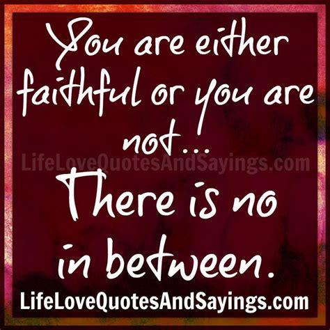 quotes   faithful   relationship quotesgram