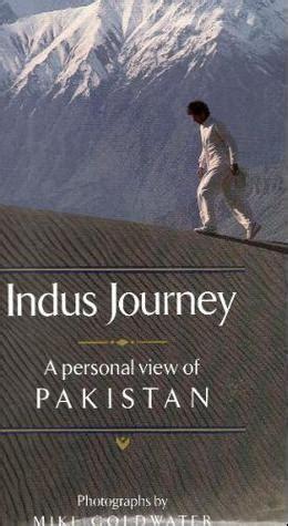 indus journey  personal view  pakistan  imran khan