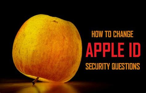 how to change security questions on iphone how to change apple id security questions