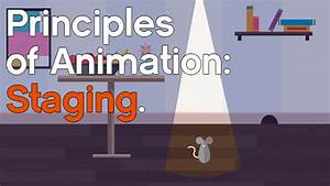 12 Principles of Animation: Staging - IdeaRocket