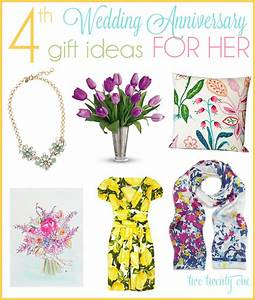 4th anniversary gift ideas With 4 year wedding anniversary gift ideas for her
