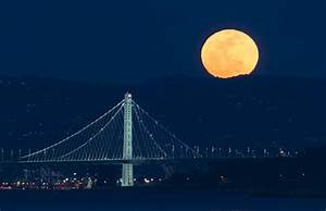 The Biggest Supermoon Over Sf In 70 Years