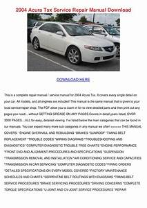 2004 Acura Tsx Service Repair Manual Download By