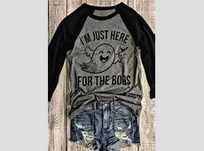 Halloween I'm Just Here For The Boos Baseball TShirt